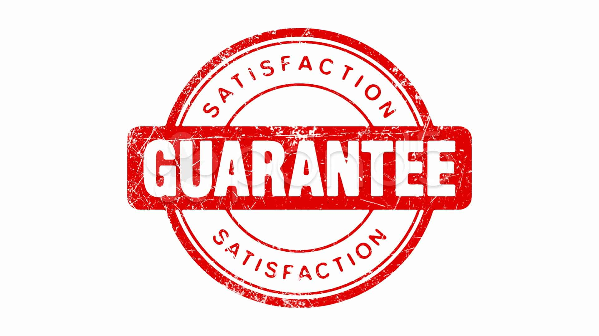 satisfaction guranteed